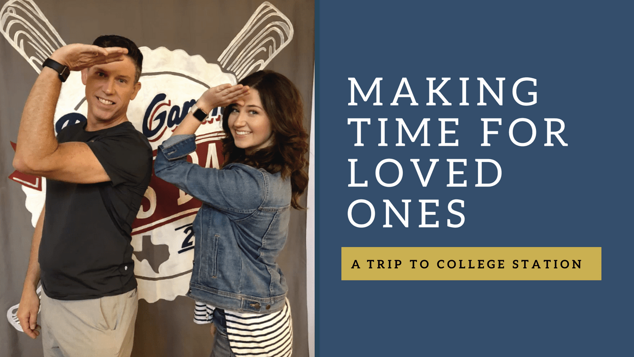 Making Time for Loved Ones